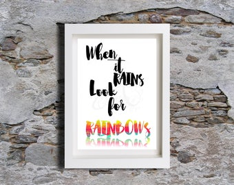 When it rains look for Rainbows, Typography Watercolour, Wall decor, Watercolor, Art Print