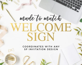 Made to Match Welcome Sign
