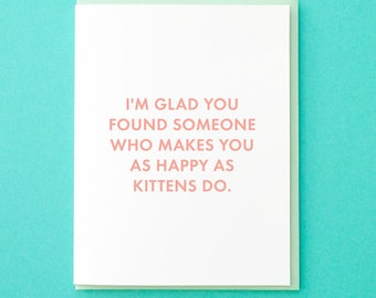Cat Engagement Card. Kitten Card. Funny Engagement Card. Wedding Card. Best Friend Wedding Card. Card from Bridesmaid. Card to Bride to Be