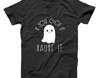 If You Got It, Haunt It Funny Cute Humor Outfit Basic Men's T-Shirt DT1968