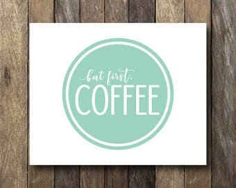 Coffee Art Print - Instant Download - Mint Kitchen Art - Coffee Printable