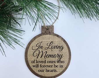 In Loving Memory of Loved Ones Who... / Memorial / Rustic / Christmas Ornament / Wood Burlap / Christmas Gift