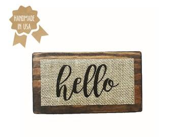 "Hello / MINI Wood Sign - 6""x3.5"" / Shabby Chic / Rustic / Handmade / Wood Plaque / Burlap Sign"