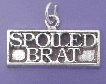SPOILED BRAT Charm .925 Sterling Silver Pendant -  lp4117