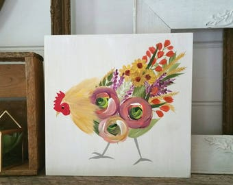 Floral chicken - farmhouse decor - hand painted artwork on wood