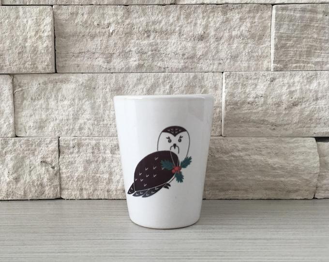 Owl Mug, Owl Shot Glass, Shot Glass, Holiday Owl, Christmas Owl, Snow Owl, Hostess Gift, Stocking StufferTiny Pot, Tiny Planter