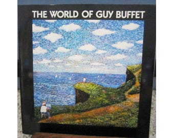 The World of Guy Buffet, Contains 100's of Color Illustrations, Covers Full Range of Work, French Restaurants, Hawaii, Art to Frame