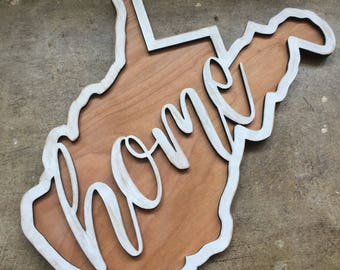 West Virginia Home Sign