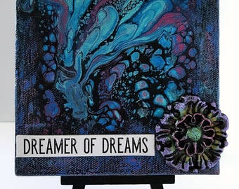 "5 x 5 inch Mixed-Media Acrylic Paint Pour ""Dreamer of Dreams"" Canvas & Mini Easel"