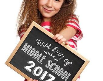 70% OFF THRU 9/30 ONLY First Day of Middle School 2017, printable chalkboard photo prop, First Day of School Sign, 1st Day of School, Middle