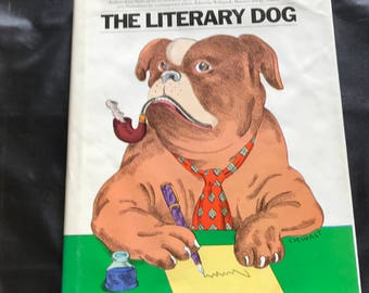 1978 The Literary Dog book Push Pin Press dog stories