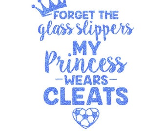 Princess Wears Cleats Iron On Decal