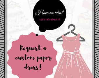 Custom Fashion Paper Dresses!!