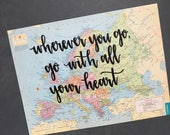 """Vintage Europe map quote """"wherever you go, go with all your heart"""" Map decor. Travel quote map decor"""