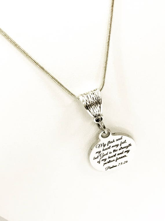 My Flesh and My Heart May Fail Necklace, Christian Jewelry, Christian Necklace, Scripture Jewelry, Psalms 73:26 Necklace, Scripture Gifts