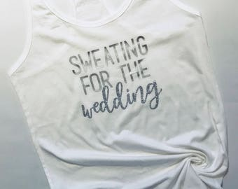 Sweating for the wedding racerback tank top, ready to ship, engaged, workout tank, silver glitter, Nickel & Dyme, New Years Sale