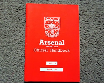 1972-73 Arsenal Football Club Original Official Football Soccer Club Handbook Ideal Christmas GiftFathers Day or Birthday Present
