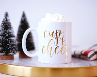 Cup of Cheer Coffee Mug Coffee Mug Hot Chocolate Mug Christmas Mug Christmas Gift Gold Foil Mug Merry Christmas Mug Coffee Gift for Her