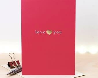 Love You Foil Card; Birthday Card Boyfriend; Valentine Card; Love Card; Gold Foil Card; GC648