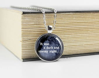 Dark and Stormy Night Pendant - Book Quote Necklace - Reader Jewelry - Book Jewelry - Book Lover Pendant - Book Gifts - Reading -  (B6551)