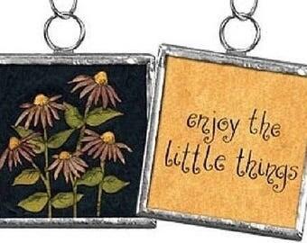 Enjoy the Little Things - Flowers - Reversible Framed Charm / Ornament