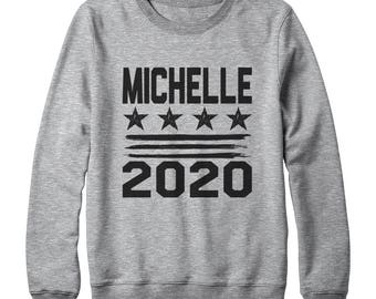 Michelle 2020 Shirt Fashion Funny Gifts Women Funny Saying Tshirt Gifts Ideas Funny Sweatshirt Oversized Jumper Sweater Women Sweatshirt Men