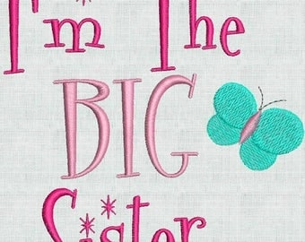 50 percent OFF Embroidery Machine Designs I'm The Big Sister Butterfly PES format Embroidery Font Instant Download 4 x 4 Pes Format Exclusiv