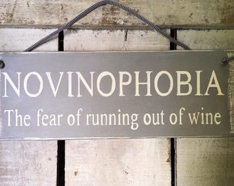 Kitchen Sign. Funny Wine/Bar  Sign.gift for him/her.Birthday Gift. Gift for Friends. sign.Novinophobia.