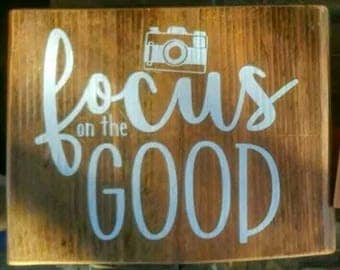 Focus on the Good - Reclaimed Wood Sign
