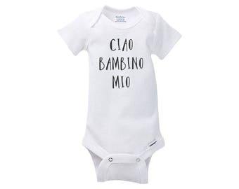 Ciao onesie, baby onesie, newborn onesie, infant onesie, cute onesie, fun onesie, baby bodysuit, cute saying onesie, funny onesie, Italian