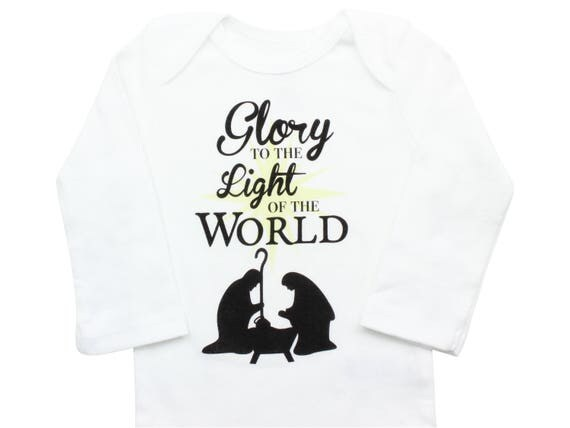 Glory to the Light of the World Christmas Bodysuit Boy Christmas Outfit Unisex Christmas Faith Christmas Jesus is the Reason