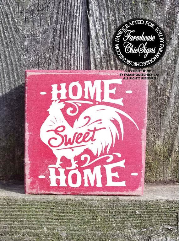 Home Sweet Home with rooster graphic Shelf Sitter Sign