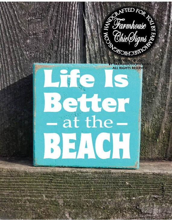 Life is Better at the Beach Shelf Sitter Sign