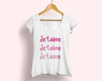 Je'taime, Je'taime T-shirt, Je'taime tee, French T-shirt, Tshirt for women, Paris lover tee, Fashion shirt, French shirt, Pink tee