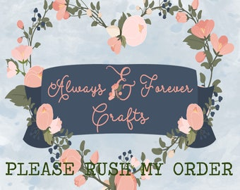 Rush Order, Fast Track Order, Front of Production - Extra Cost per item for priority orders