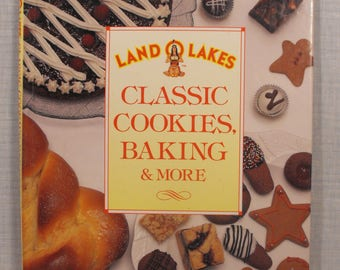 Land O Lakes Classic Cookies, Baking & More . Recipes Developed and Tested by the  Land O' Lakes Test Kitchens.  1561733504  Hardcover