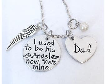 I used to be his angel now he's mine necklace hand stamped memorial jewelry necklace in memory of dad necklace daddys girl necklace