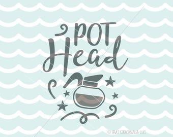 Pot Head SVG File. Cricut Explore & more.  Coffee Lover Pot Head Coffee Pot Java But First Coffee Quote Coffee Bar SVG