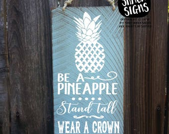 pineapple, pineapple decor, pineapple sign, be a pineapple, pineapple bar, hawaiian decor, hawaii art, hawaiian sign, hawaiia pineapple, 321