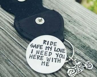 Motorcycle Rider Leather Keychain with Hand Stamped Coin - Ride Safe I Need You Here With Me - Biker Husband - Boyfriend Gift