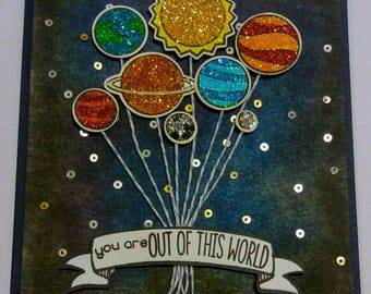 You are out of this world- handmade glitter planet greeting card