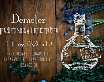 Demeter (Jennie's signature diffuser)