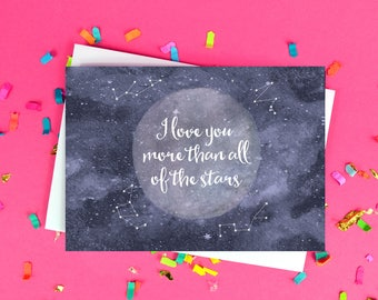 I Love You More Than All Of The Stars Card - Valentine's Day - Anniversary - Boyfriend - Girlfriend Card