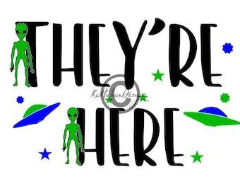Alien Svg, Spaceship Svg, They're Here Svg, Dxf, Halloween Svg