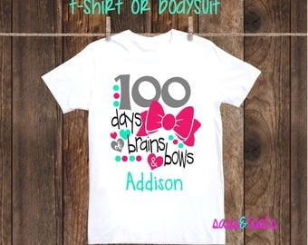 100 Days of Bows and Brains 100th day of school celebration T-Shirt Shirt One Piece Bodysuit Personalized Name Custom Girl Pink southern