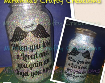 MaSoN jAr LiGhT - When you lose a Loved one, you gain an Angel you know.