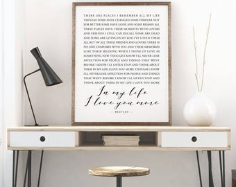 In My Life, Beatles Song Lyrics Printable, Love Sign, Wedding Gift, Housewarming, Family Sign, New Home, Gallery Wall, Home Decor Lyrics