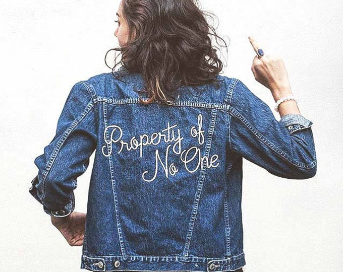 "Featured listing image: ""Property of No One"" Hand Embroidered Denim Jacket ~ Made to Order"