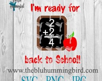Back to School SVG, Back to school tshirt, silhouette svg, svg cut files, png svg jpg files, Teacher svg, Chalkboard Svg, Math svg