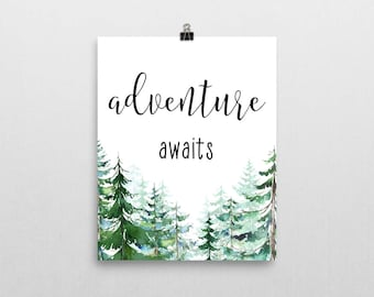Adventure Awaits Print, Adventure Quote, Home Decor, Inspirational Print, Motivational Poster, Office Decor, Art Print, Typography, Trees